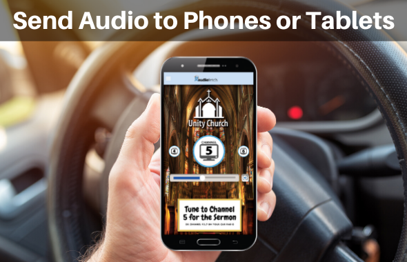 Send Audio to Phones & Tablets for Drive-in Audio Services